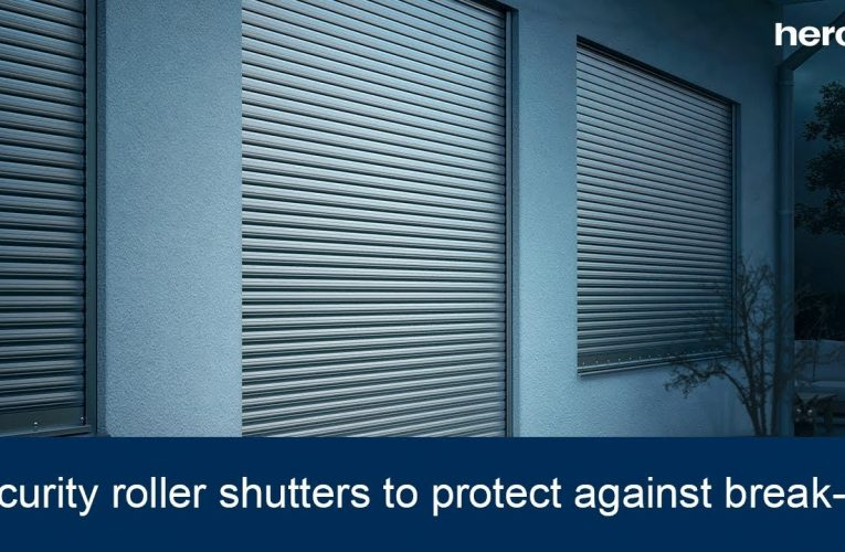 Everything That You Need To Know About Security Roller Shutters